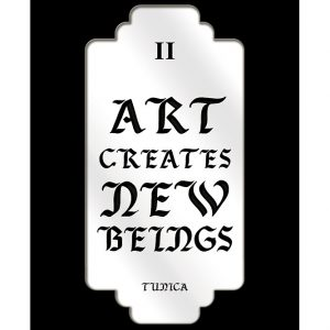 "TUNICA Art Present""Art Creates New Beings"""
