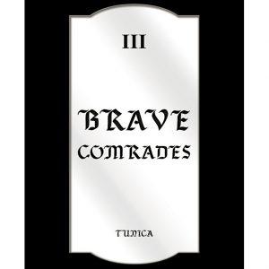 """TUNICA Art Present""""Brave Comrades"""""""
