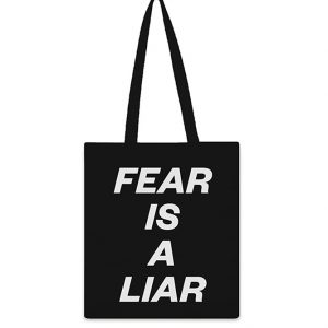 FEAR IS A LIARTote Bag